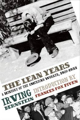 The Lean Years: A History of the American Worker