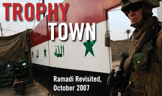 Trophy Town: Ramadi Revisited, October 2007