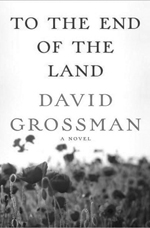The cover of the book, 'To the End of the Land,' which features a close up of flowers in a field'