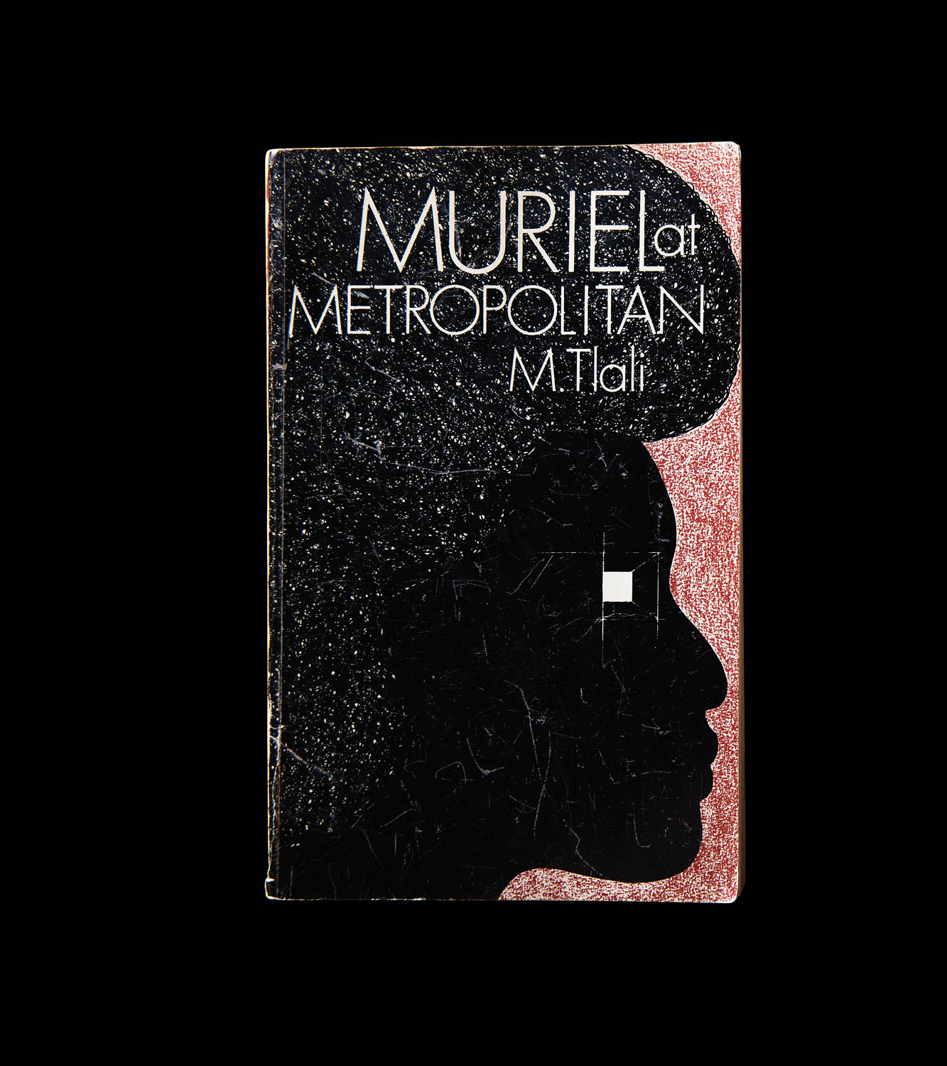 Miriam Tlali, Muriel at Metropolitan (Ravan Press, 1975). The first novel published by a woman in South Africa, Muriel was banned for several years after publication. Photographed by Jo Emmerson