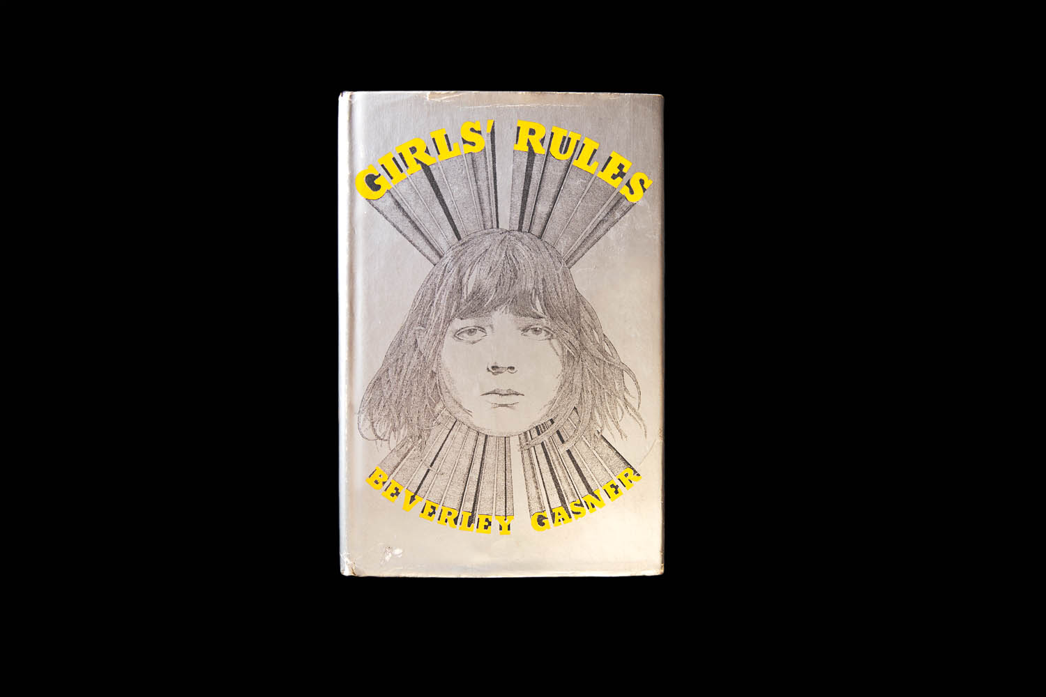 "Beverley Gasner, Girls' Rules. Upon publication, Kirkus said, ""Girls' Rules reduces quite frankly to girl talk. Photographed by Jo Emmerson"