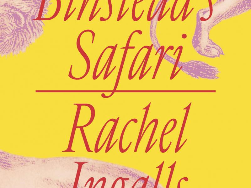 <em>Binstead's Safari</em>. By Rachel Ingalls. New Directions, 2019. 218p. HB, $15.95.</p>
