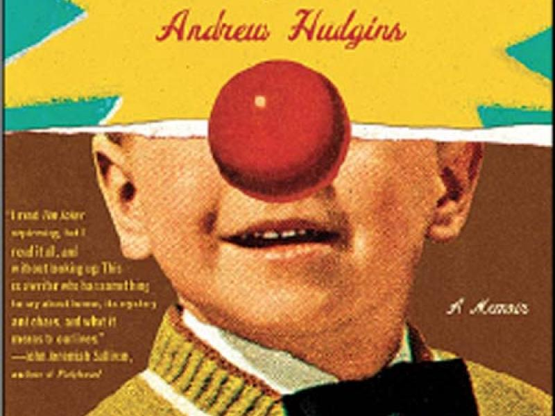 The Joker: A Memoir. By Andrew Hudgins. Simon & Schuster, 2013. 352p. HB, $28.99.