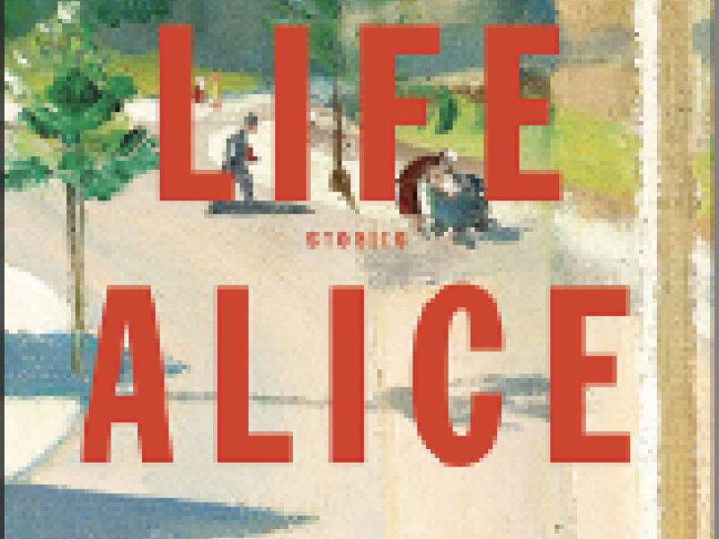 """Dear Life,"" by Alice Munro"