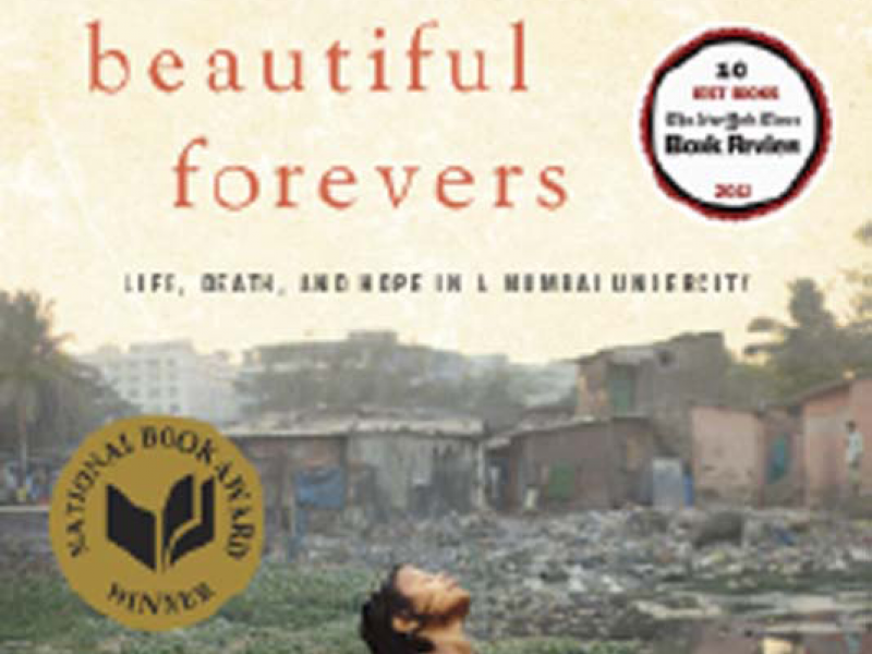 Behind ​the ​Beautiful Forevers. By Katherine Boo. Random House, 2012. 288p. HB, $27.