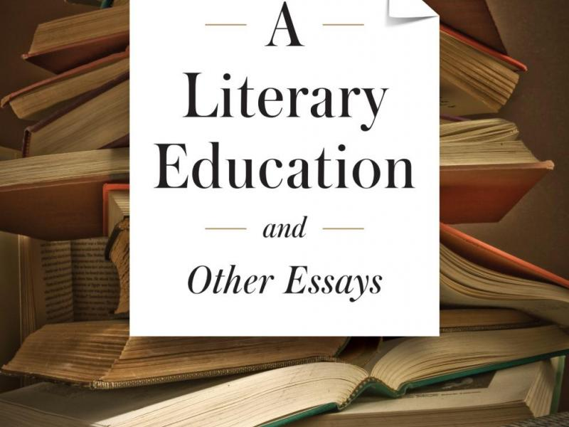 """A Literary Education and Other Essays,"" by Joseph Epstein"