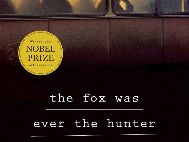 The Fox Was Ever the Hunter. Metropolitan, 2016. 256p. HC, $28.