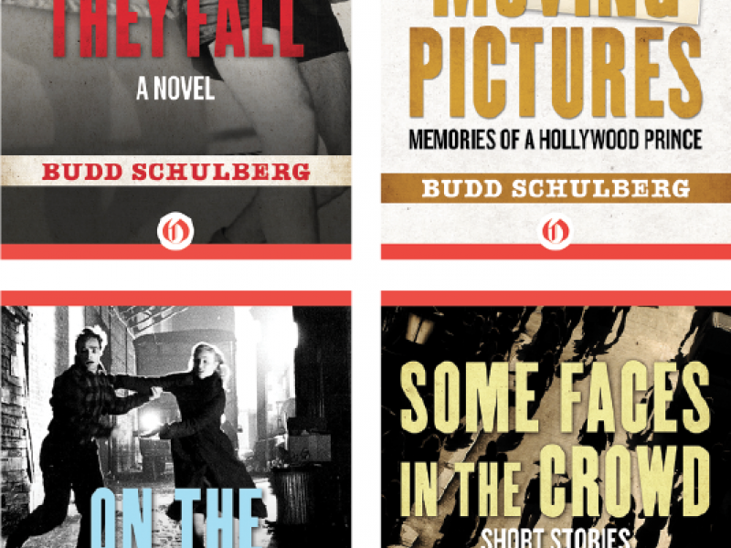 E-book editions of Budd Schulberg's work were released in 2012 by Open Road Media.