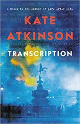 <em>Transcription</em>. By Kate Atkinson. Little, Brown, 2018. 352p. HB, $28.</p>
