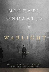 <em>Warlight</em>. By Michael Ondaatje. Knopf, 2018. 304p. HB, $26.95.</p>